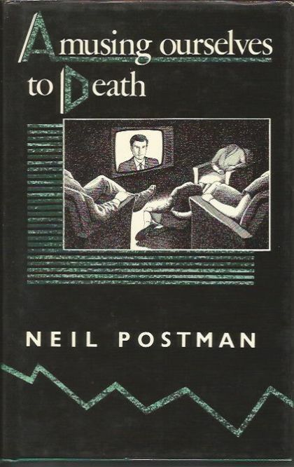 postmans amusing ourselves to death Summary essay of amusing ourselves to death this is a breakdown of neil postman's amusing ourselves to death(1985), which must be written to explain the effects that high volume of emails, text messages, video games, and internet television has on the human race and the way we think.