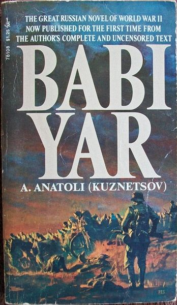 a literary analysis of babi yar The white hotel is a chronicle of the life of lisa erdman, known as anna g, a fictional patient of sigmund freud whose story is based loosely on actual freudian case histories the novel traces.