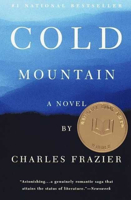 the goal in the novel cold mountain by charles frazier James polk reviews book cold mountain by charles frazier (m)  the author's ithaca lies deep within the carolina mountains and is the elusive goal of his odysseus, a wounded confederate veteran.